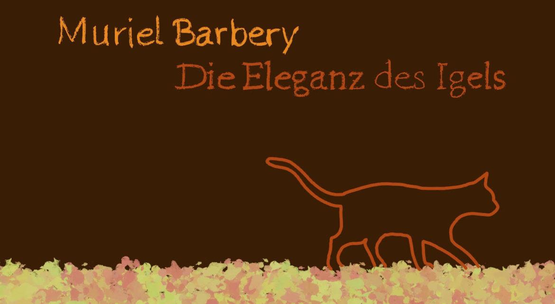 Muriel Barbery – Die Eleganz des Igels